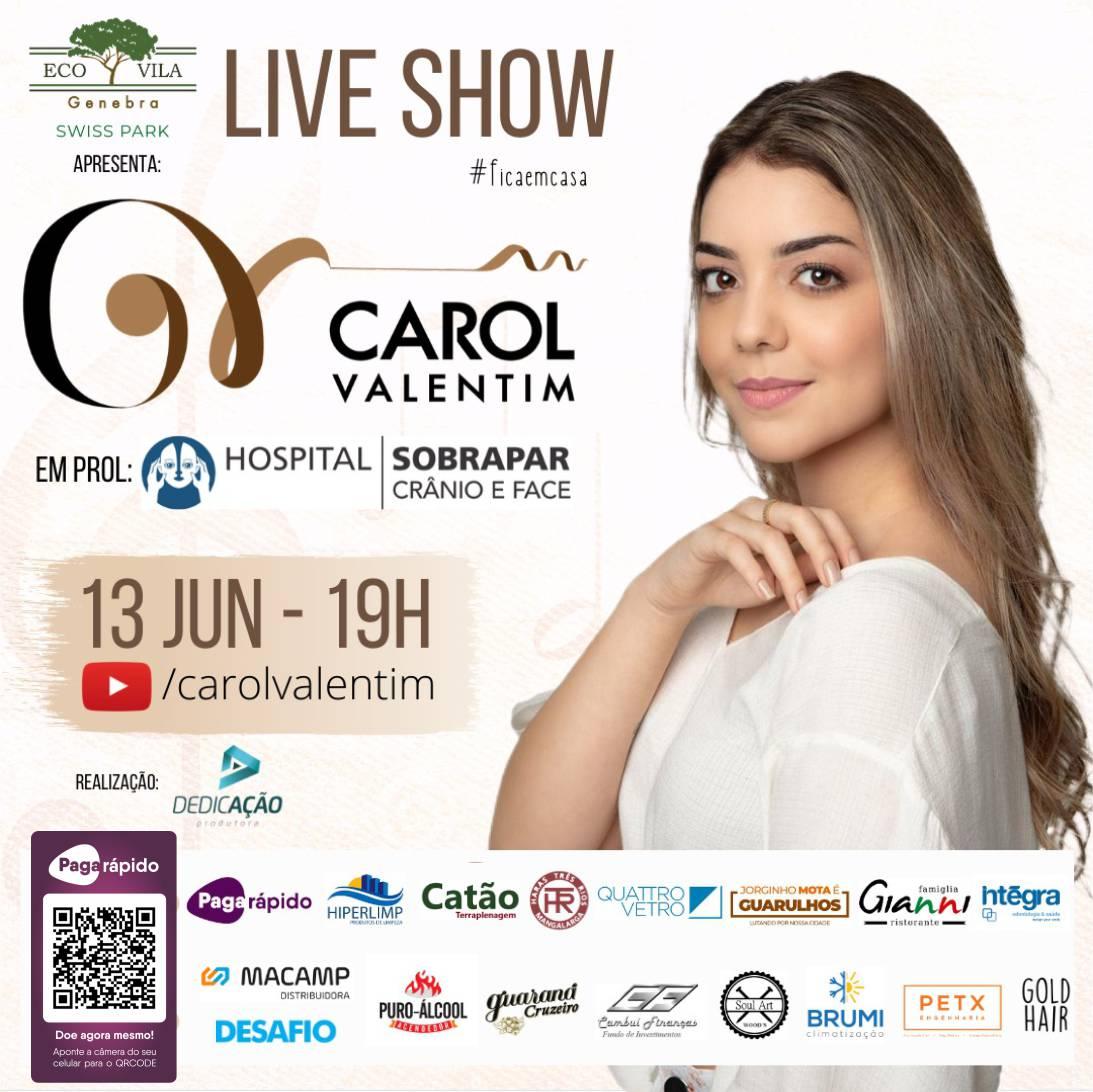 Live Carol Valentim em prol do Hospital SOBRAPAR